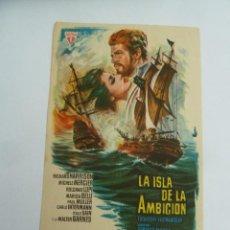 Cine: LA ISLA DE LA AMBICION FOLLETO DE MANO ORIGINAL ESTRENO . Lote 147722266