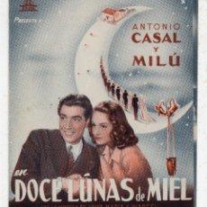 Cine: 12 LUNAS DE MIEL. ANTONIO CASAL, MILÚ, ANA Mª CAMPOY, RAÚL CANCIO, MARÍA BRU, RAMÓN ELÍAS.... Lote 147736698