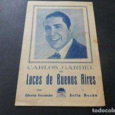 Cine: CARLOS GARDEL EN LUCES DE BUENOS AIRES PROGRAMA DE MANO CINE COLISEUM. Lote 147820326