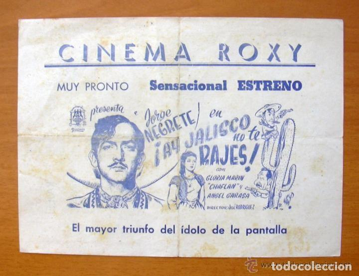 PROGRAMA LOCAL - AY JALISCO NO TE RAJES - JORGE NEGRETE - CINEMA ROXY (Cine - Folletos de Mano - Comedia)