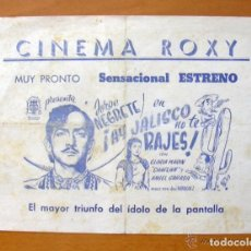 Cine: PROGRAMA LOCAL - AY JALISCO NO TE RAJES - JORGE NEGRETE - CINEMA ROXY. Lote 147845694