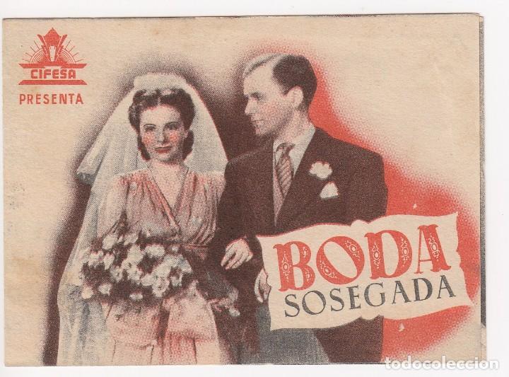 PROGRAMA DE MANO ORIGINAL BODA SOSEGADA. DOBLE (ALIATAR CINEMA 1943) (Cine - Folletos de Mano - Drama)