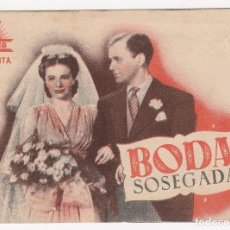 Cine: PROGRAMA DE MANO ORIGINAL BODA SOSEGADA. DOBLE (ALIATAR CINEMA 1943). Lote 147846470