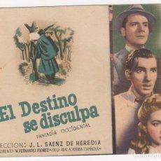 Cine: PROGRAMA DE MANO ORIGINAL EL DESTINO SE DISCULPA. DOBLE (BALLESTEROS). Lote 147847094