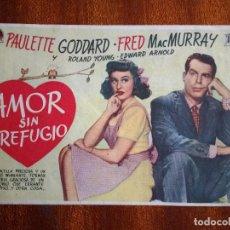 Cine: PROGRAMA DE CINE 1946 AMOR SIN REFUGIO - PAULETTE GODDARD - FRED MAC MURRAY. Lote 147850078