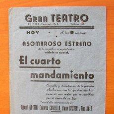 Cine: PROGRAMA LOCAL - EL CUARTO MANDAMIENTO - GRAN TEATRO - ELCHE. Lote 147869954