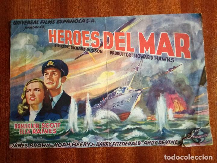PROGRAMA DE CINE HEROES DEL MAR - RANDOLPH SCOTT - JAMES BROWN - ELLA RAINES (Cine - Folletos de Mano - Bélicas)