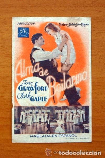 ALMA DE BAILARINA - JOAN CRAWFORD, CLARK GABLE - CON PUBLICIDAD, TEATRO ESPAÑOL DE ALGEMESI (Cine - Folletos de Mano - Comedia)