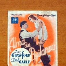 Cine: ALMA DE BAILARINA - JOAN CRAWFORD, CLARK GABLE - CON PUBLICIDAD, TEATRO ESPAÑOL DE ALGEMESI. Lote 147877434