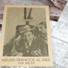 Cine: 600,000 FRANCOS AL MES- POR BISCOT- TEATRO CIRCO 1934- RARO. Lote 147901206
