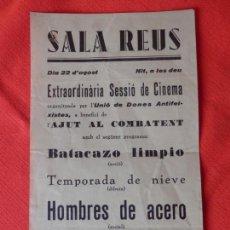 Cine: HOMBRES DE ACERO, BATACAZO LIMPIO, PROGRAMA LOCAL SAL REUS AÑOS 30. Lote 147903234