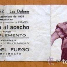Cine: EL MONSTRUO AL ACECHO - PELICULA DE 1937 - JEAN PARKER - PUBLICIDAD TEATRO MAIQUEZ, LOS DOLORES. Lote 147935814