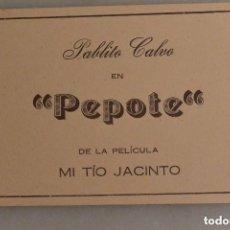 Cine: FOLLETO MANO CINE PEPOTE DE LA PELICULA MI TIO JACINTO. Lote 147947346