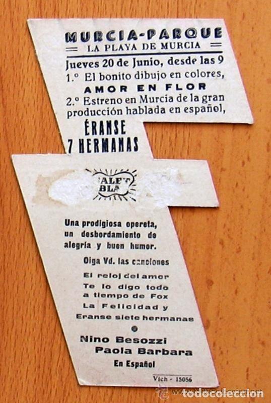 Cine: Eranse 7 hermanas - Pelicula años 40, troquelado - Publicidad Murcia Parque La Playa de Murcia - Foto 2 - 147981302