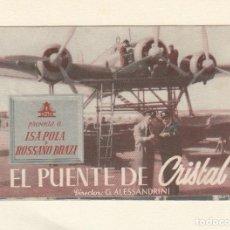 Cine: EL PUENTE DE CRISTAL. PROGRAMA DOBLE CON PUBLICIDAD.. Lote 148078514