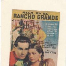 Cine: ALLÁ EN EL RANCHO GRANDE. PROGRAMA DOBLE CON PUBLICIDAD ( DEFECTUOSO ).. Lote 148090366