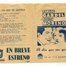Cine: EL DÍA QUE ME QUIERAS, CON CARLOS GARDEL. CANCIONERO.. Lote 148106242