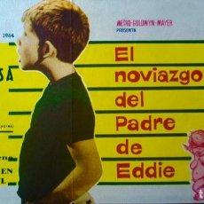 Cine: EL NOVIAZGO DEL PADRE DE EDDIE- DOBLE. -CINE MONTERROSA (REUS) MARZO 2964. Lote 148192126