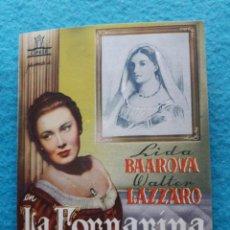 Cine: LA FORNARINA. LIDA BAAROVA Y WALTER LAZZARO.. Lote 148655330