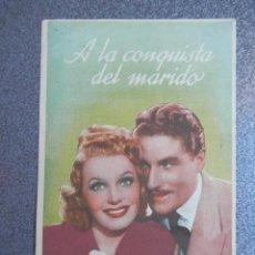 Foglietti di film di film antichi di cinema: PROGRAMA CINE PUBLICIDAD: A LA CONQUISTA DEL MARIDO. Lote 148714673