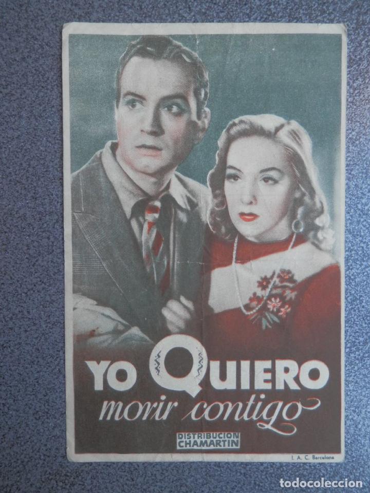 PROGRAMA CINE PUBLICIDAD: YO QUIERO MORIR CONTIGO (Cine - Folletos de Mano - Documentales)