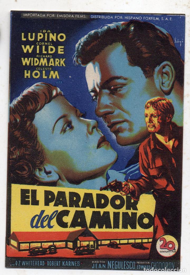 EL PARADOR DEL CAMINO. IDA LUPINO, CORNEL WILDE, CELESTE HOLM... (Cine - Folletos de Mano - Acción)