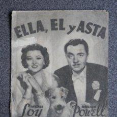 Cine: PROGRAMA CINE DOBLE: ELLA, EL Y ASTA. MYRNA LOY Y WILLIAM POWELL. Lote 149339073