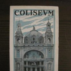 Cine: PROGRAMA CINE COLISEUM-BARCELONA-AÑO 1929-EL GAUCHO-LA GRAN DUQUESA...-BEAU GESTE-VER FOTOS(C-4237). Lote 149379154