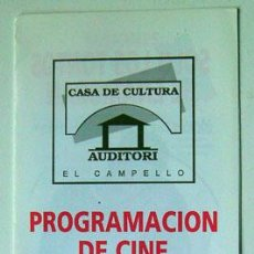 Cine: CINE FOLLETO PROGRAMACIÓN EL CAMPELLO ALICANTE 1997 VER FOTO ADICIONAL . Lote 149643026