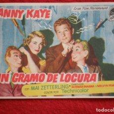 Foglietti di film di film antichi di cinema: PROGRAMA DE CINE: UN GRAMO DE LOCURA - DANNY KAYE CINE REX ZARAGOZA. Lote 149771188