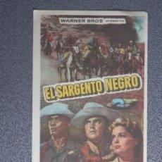 Flyers Publicitaires de films Anciens: PROGRAMA DE CINE: EL SARGENTO NEGRO CON PUBLICIDAD. Lote 149773553