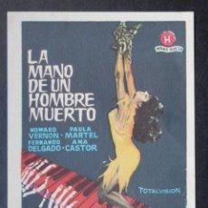 Cine: PROGRAMA DE CINE: LA MANO DE UN HOMBRE MUERTO - HOWARD VERNON RARO. Lote 149774845
