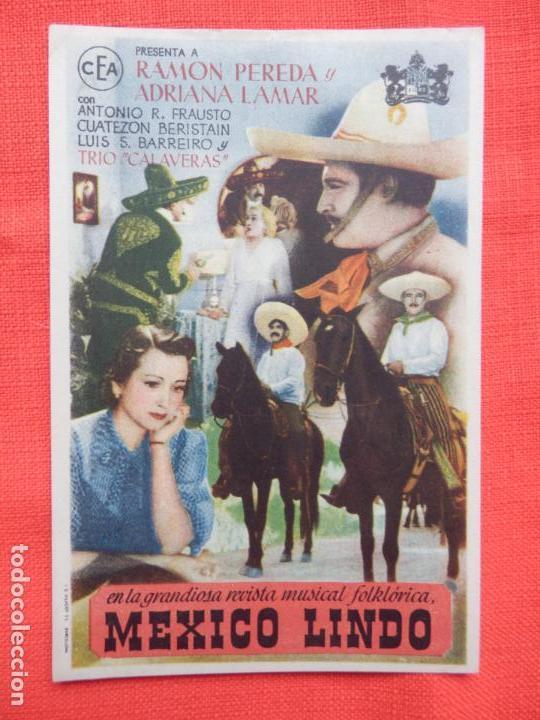 MEXICO LINDO, IMPECABLE SENCILLO, RAMON PEREDA, CON PUBLI CINE ALHAMBRA (Cine - Folletos de Mano - Musicales)