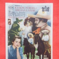 Cine: MEXICO LINDO, IMPECABLE SENCILLO, RAMON PEREDA, CON PUBLI CINE ALHAMBRA. Lote 149850434