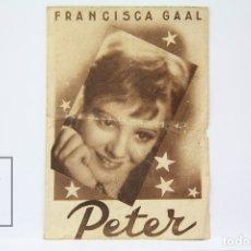Cine: PROGRAMA DE CINE DOBLE - PETER / FRANCISCA GAAL - UNIVERSAL - PUBLICIDAD. Lote 150078222