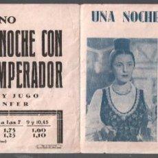 Cine: UNA NOCHE CON EL EMPERADOR - PROGRAMA DOBLE HISPANIA TOBIS JENNY JUGO-PUBLICIDAD AL DORSO RF-356. Lote 150321378