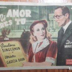 Cine: FOLLETO DE MANO - MI AMOR ERES TU - DISTRIBUIDORA CHAMARTIN. PUBLICIDAD SALA ASTORIA. AÑOS 40.. Lote 150676154