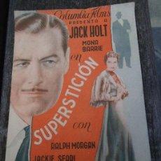 Cine: SUPERSTICIÓN 1938 RALPH MORGAN - JACKIE SEARL DOBLE CON PUBLICIDAD COLUMBIA DOBLE CON PUBLICIDAD DE. Lote 151110526