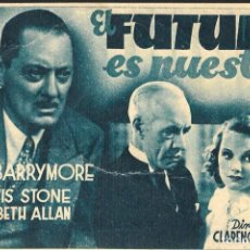 Cine: PROGRAMA DE CINE EN CARTÓN - EL FUTURO ES NUESTRO - LIONEL BARRYMORE - MGM - CENTRAL C.N.T. - 1937.. Lote 151276002