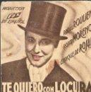 Cine: PROGRAMA DE CINE EN CARTÓN - TE QUIERO CON LOCURA - RAOUL ROULIEN, ROSITA MORENO - FOX - 1936.. Lote 151286694