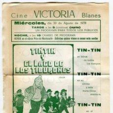Cine: BLANES CINE VICTORIA PR. DOBLE CARA -TIN-TIN Y EL LAGO DE LOS TIBURONES / EL ZORRO ALAIN DELON 1978. Lote 151457066