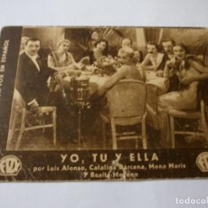 Cine: PROGRAMA DE CINE EN CARTÓN - YO, TÚ Y ELLA - LUIS ALONSO, CATALINA BÁRCENA - FOX - 1933.. Lote 151495038