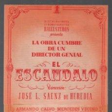 Cine: EL ESCANDALO - PROGRAMA DOBLE DE BALLESTEROS CON PUBLICIDAD AL DORSO, RF/PROGRA-688. Lote 151675226