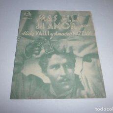 Cine: PROGRAMA DOBLE - MÁS ALLÁ DEL AMOR - ALIDA VALLI, AMADEO NAZZARI - CINE GOYA (GRANADA) - 1940.. Lote 151706338