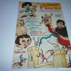 Cine: PROGRAMA DE CINE - GARBANCITO DE LA MANCHA - BALET Y BLAY - CINE ECHEGARAY (MÁLAGA) - 1945.. Lote 151710182