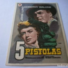 Cine: PROGRAMA DE CINE - 5 PISTOLAS - DOROTHY MALONE, JOHN LUND - MONUMENTAL CINEMA (MELILLA) - 1955.. Lote 151855830