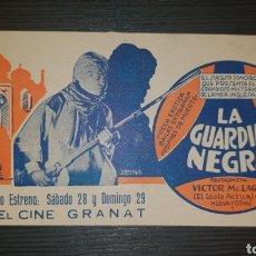 Cine: PROGRAMA DE CINE LA GUARDIA NEGRA CINE GRANAT MIDE 16.5X8 CM. Lote 151914858