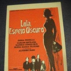 Cine: LOLA ESPEJO OSCURO - SIN PUBLICIDAD. Lote 151926926