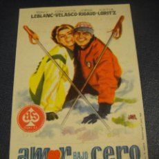 Folhetos de mão de filmes antigos de cinema: AMOR BAJO CERO - CINES OLIMPIA Y MUNDIAL. Lote 152019462