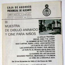 Cine: DIPTICO MUESTRA DIBUJO ANIMADO Y CINE PARA NIÑOS NAVIDAD 1982 CAJA AHORROS PROVINCIAL ALICANTE. Lote 152162702